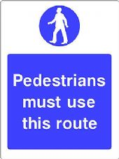 """Pedestrians Must Use This Route"" WARNING STICKER DECAL SIGN A5  Workshop"